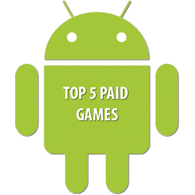 Top 5 paid Games in Android Market – Week #4